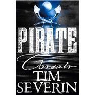 Corsair by Severin, Tim, 9781447277460