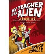 My Teacher Is an Alien by Coville, Bruce, 9781481457460