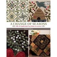 A Change of Seasons by Sullivan, Bonnie, 9781604687460
