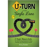 U-turn in the Single Lane by Butler, Amy, 9781942587460
