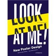 Look at Me!: New Poster Design by Shaoqiang, Wang, 9788415967460