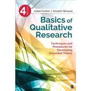 Basics of Qualitative Research by Corbin, Juliet; Strauss, Anselm, 9781412997461