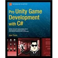 Pro Unity Game Development With C# by Thorn, Alan, 9781430267461