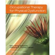 Occupational Therapy for Physical Dysfunction by Radomski, Mary Vining; Trombly, Catherine A., 9781451127461