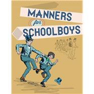 Manners for Schoolboys by Robinson, J., 9780712357463