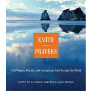 Earth Prayers by Roberts, Elizabeth, 9780062507464