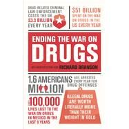 Ending the War on Drugs by Branson, Richard, 9780753557464