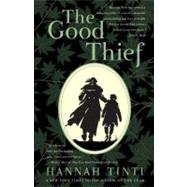 The Good Thief by Tinti, Hannah, 9780385337465