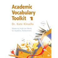 Mastering High-Use Words for Academic Achievement by Kinsella, Dr. Kate, 9781111827465