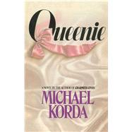 Queenie by Korda, Michael, 9781501127465