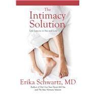 The Intimacy Solution by Schwartz, Erika, M.D., 9781682617465
