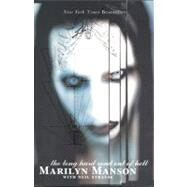 The Long Hard Road Out of Hell by Manson, Marilyn, 9780060987466