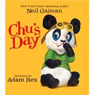 Chu's Day by Gaiman, Neil; Rex, Adam, 9780062347466
