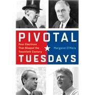Pivotal Tuesdays by O'mara, Margaret, 9780812247466