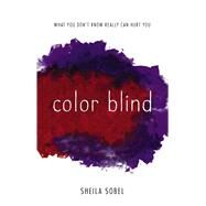 Color Blind by Sobel, Sheila, 9781440597466
