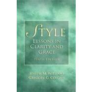 Style : Lessons in Clarity and Grace by Williams, Joseph M.; Colomb, Gregory G., 9780205747467