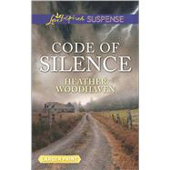 Code of Silence by Woodhaven, Heather, 9780373677467