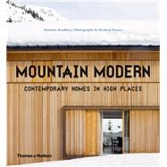 Mountain Modern by Bradbury, Dominic; Powers, Richard, 9780500517468