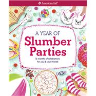 A Year of Slumber Parties by Andrus, Aubre, 9781609587468