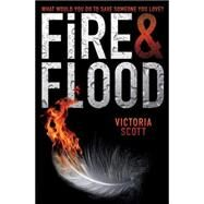 Fire & Flood by Scott, Victoria, 9780545537469