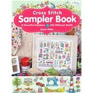 Cross Stitch Sampler Book: 15 Beautiful Samplers, 400 Different Motifs by Bates, Susan, 9786055647469