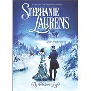 By Winter's Light by Laurens, Stephanie, 9780778317470