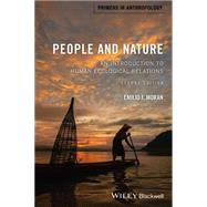 People and Nature by Moran, Emilio F., 9781118877470