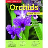 Home Gardener's Orchids by Squire, David, 9781580117470