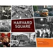 Harvard Square by Lotman, Mo; Updike, John; Rush, Tom; Weld, Bill; Palmer, Amanda, 9781584797470
