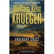 Ordinary Grace by Krueger, William Kent, 9781432837471