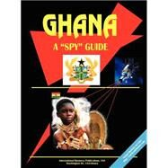 Ghana A Spy Guide by International Business Publications, USA (PRD), 9780739787472