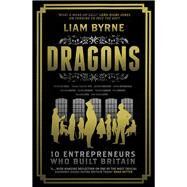 Dragons by Byrne, Liam, 9781781857472