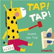 Tap! Tap! by Coccoretto, 9781846437472