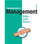 Fundamentals of Management Essential Concepts and Applications by Robbins, Stephen P.; Coulter, Mary A.; De Cenzo, David A., 9780134237473