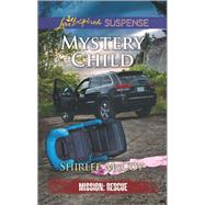 Mystery Child by McCoy, Shirlee, 9780373447473