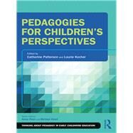 Pedagogies for Children's Perspectives by Kocher; Laurie L. M., 9781138577473