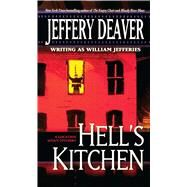 Hell's Kitchen: A Novel of Berlin 1936 by Jefferies, William, 9781476787473