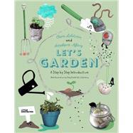 Let's Garden by Lidström, Clara; Nyberg, Annakarin; Kimbell, Katy; Soderberg, Li; Lindbäck, Viktoria, 9783899557473