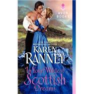 In Your Wildest Scottish Dreams by Ranney, Karen, 9780062337474