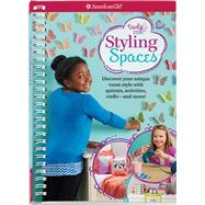 Styling Spaces by Anton, Carrie; Conley, Flavia; Perilli, Marilena, 9781609587475