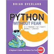 Python Without Fear by Overland, Brian, 9780134687476