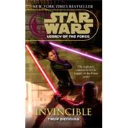 Invincible: Star Wars Legends (Legacy of the Force) by DENNING, TROY, 9780345477477