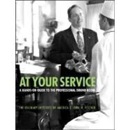 At Your Service : A Hands-On Guide to the Professional Dining Room by Unknown, 9780764557477