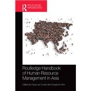 Routledge Handbook of Human Resource Management in Asia by Cooke; Fang Lee, 9781138917477