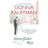 Snowflake Bay by Kauffman, Donna, 9781420137477