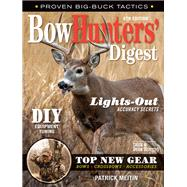 Bowhunters' Digest by Meitin, Patrick, 9781440247477