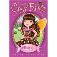 Candy Fairies by Perelman, Helen; Waters, Erica-Jane, 9781481457477