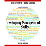 Developing Management Skills by Whetten, David A.; Cameron, Kim S., 9780133127478