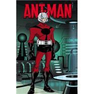 Marvel Universe Ant-Man by Van Lente, Fred; Dezago, Todd; Yost, Chris; Son, Eugene; Lolli, Matteo, 9780785197478