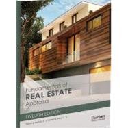 Fundamentals of Real Estate Appraisal 12th Edition by William L. Ventolo, 9781475427479